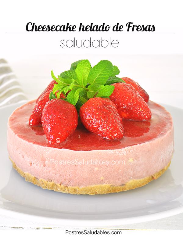 Cheesecake de fresas saludable sin horno postres saludables - Postres con fresas naturales ...
